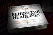 behiind the headlines